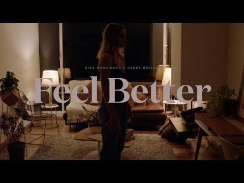 Nina Rodríguez – Feel Better (Letra) part. Nanpa Básico