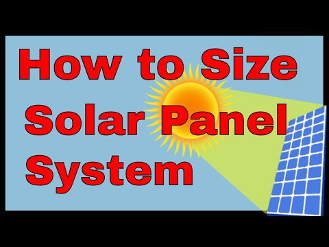 How to size a solar panel system, solar power calculation fo