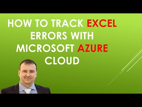How to Log (Track) Excel errors with Microsoft Azure Cloud in real-time