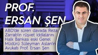 Halk Bankası eski Genel Müdürü Süleyman Aslan'ın Avukatı Prof. Ersan Şen ile röportaj