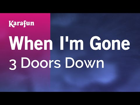 Karaoke When I'm Gone - 3 Doors Down *