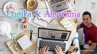 Logika Algoritma-Pertemuan 6 (Part 1).