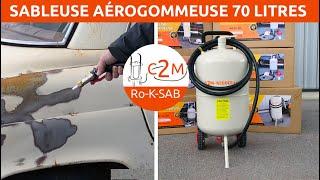 Présentation de la Sableuse aérogommeuse 70 litres c2m
