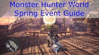 Monster Hunter World - Spring Event Guide
