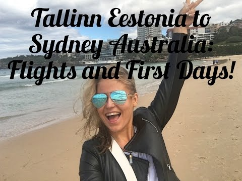 Travel Vlog: Flying from Tallinn Estonia to Sydney Australia and First days!