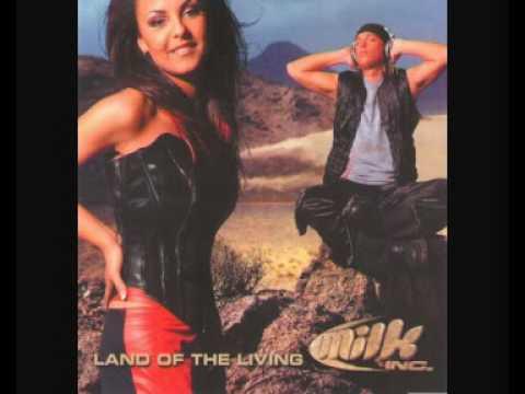 Milk Inc. - Land Of The Living (Radio Mix)