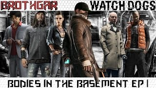 Watch Dogs Gameplay EP 1 - Bodies In The Basement