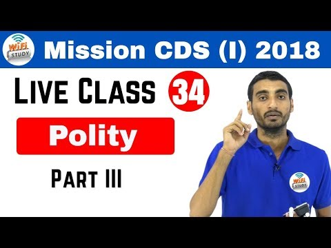 Live Session by Vivek Sir | Mission CDS (I) & AFCAT(1) 2018 (Polity Part III)Day#34