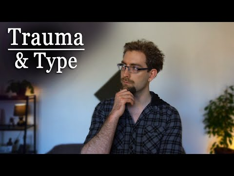 Personality Type & Trauma from YouTube · Duration:  12 minutes 2 seconds