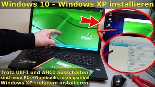 Windows XP auf Windows 10 Notebook installieren | UEFI deaktivieren