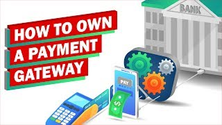 How to Own a Payment Gateway screenshot 5