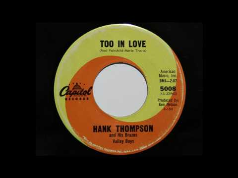 hank thompson and his brazos valley boys too in love