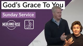God's Grace To You - Richard Powell - 17th January 2021 - MRC Live in BSL