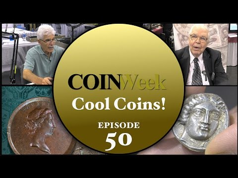 CoinWeek: Cool Coins! Episode 50 - 4K Video