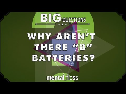 """Why aren't there """"B"""" batteries?  - Big Questions - (Ep. 226)"""