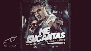 Ale Mendoza - Me Encantas Remix (Cover Audio) ft. Sixto Rein & El Roockie