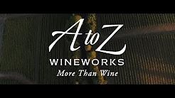 A to Z Wineworks - More than Wine