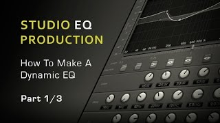 What Is Dynamic EQ How to Make It - Part 13