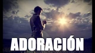 Alabanza y Adoración Música Cristiana Evangélica ideal para Orar 2 Horas y Media  2018