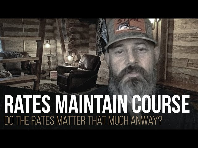 Rates maintain course