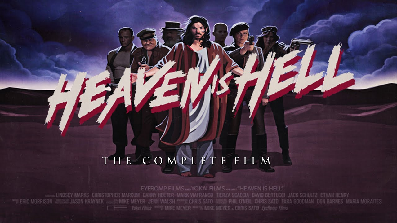 Heaven Is Hell COMPLETE MOVIE Indie Dark Comedy Action - Man filmed this heaven for 7 days