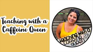I am Starting a Teaching Channel! | Teaching with a Caffeine Queen