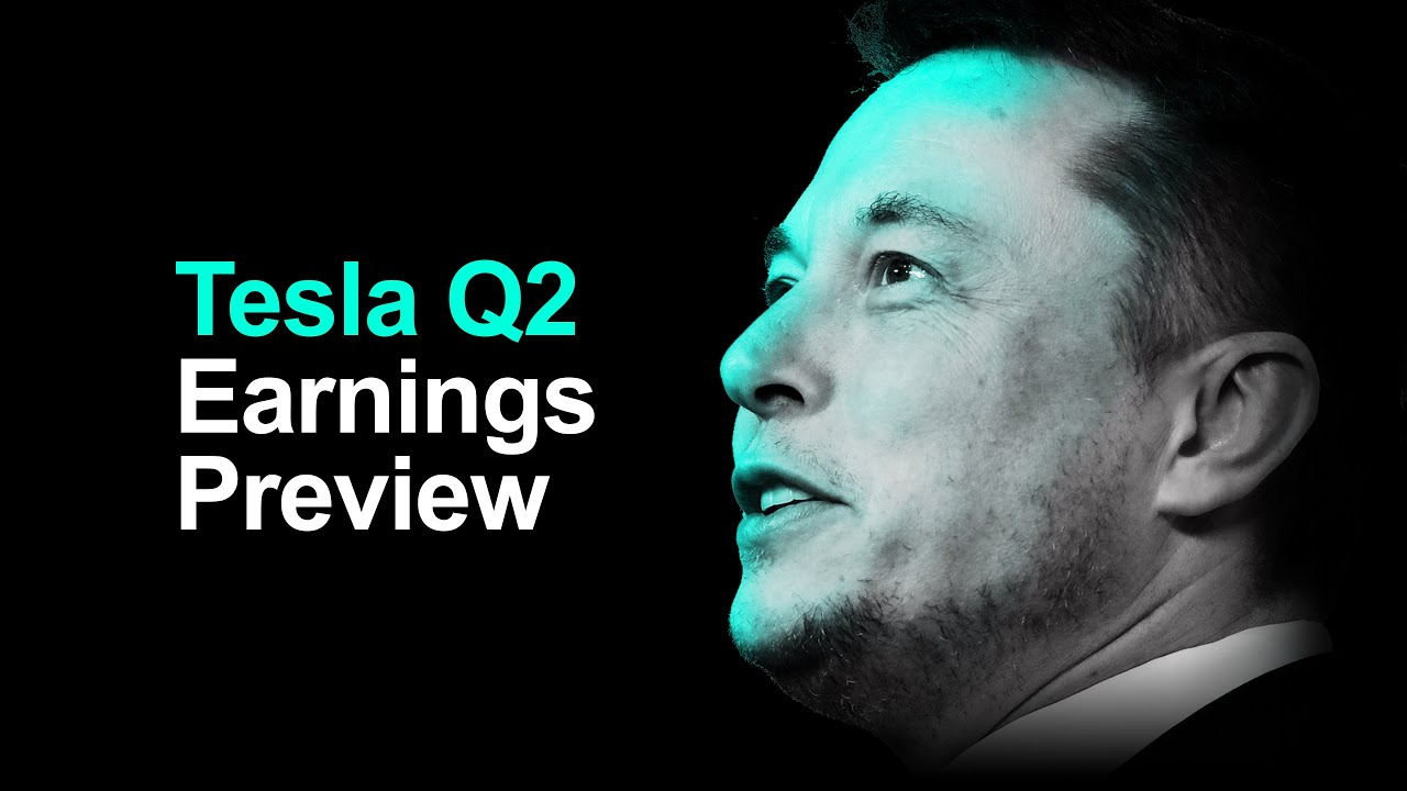 Tesla Q2 2021 Earnings Preview