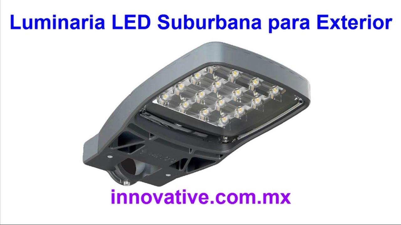 Luminaria led suburbana para exterior alumbrado publico for Lamparas led para exteriores