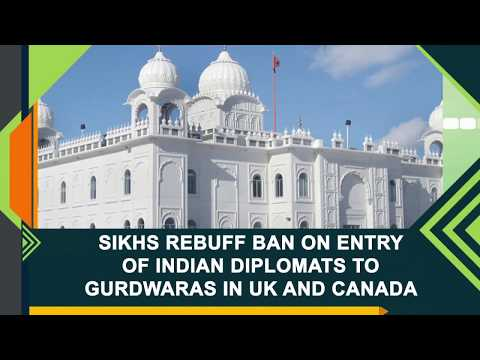 Sikhs rebuff ban on entry of Indian diplomats to gurdwaras in UK and Canada