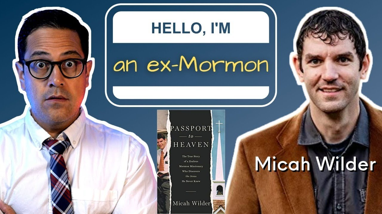 Why I Left the Mormon Faith with Micah Wilder