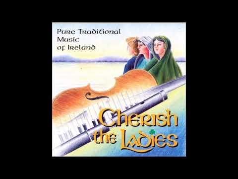 Cherish The Ladies - Traditional Music Of Ireland