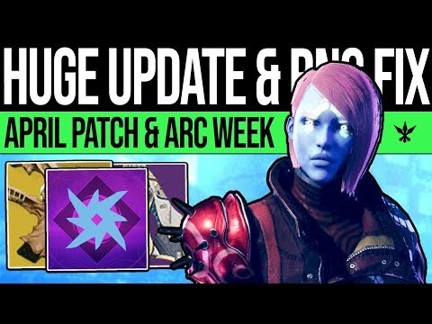 Destiny 2 | HUGE UPDATE & LOOT CHANGES! Arc Week, April Content, Exotic RNG, Reset Fix & Invitations thumbnail