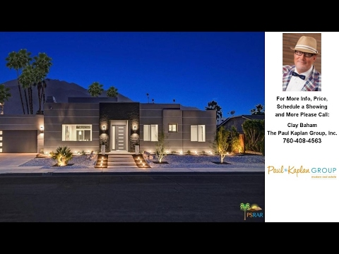 923 North CALLE LORO, Palm Springs, CA Presented by Clay Baham.
