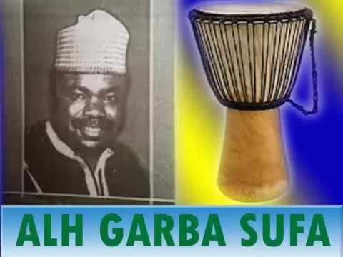 GARBA SUFA WAKAR ALLAH KAI MANA MAGANI (Hausa Songs)