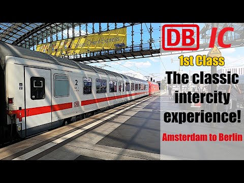 DB IC from Amsterdam to Berlin in First Class!