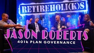 Jason Roberts: 401k Mistakes to Avoid - Retireholiks #34