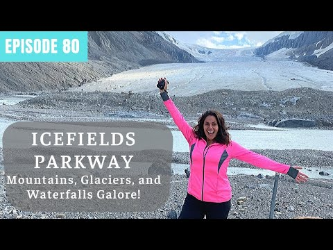 Icefields Parkway - From Banff To Jasper National Parks - Alberta Canada Travel
