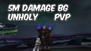 5M DAMAGE BG - 8.1 Unholy Death Knight PvP - WoW BFA