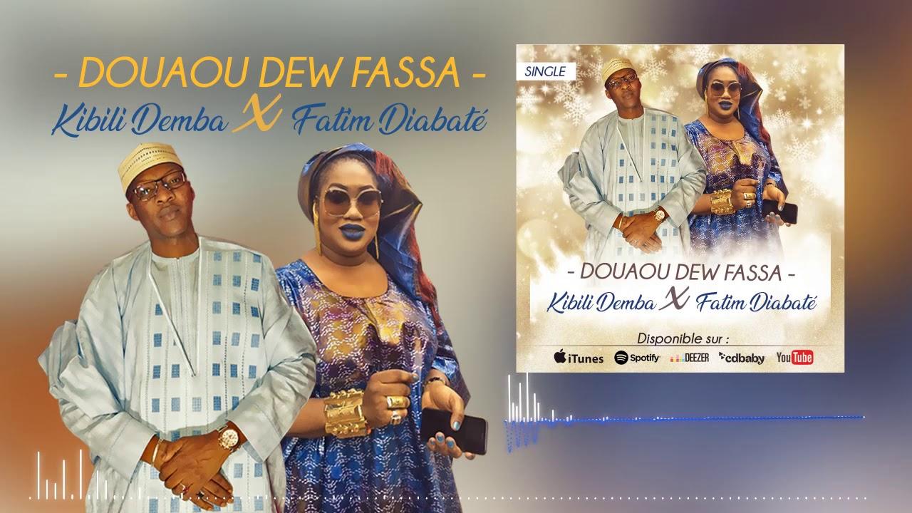 Download KIBILI DEMBA feat FATIM DIABATE - DOUAOU DEW FASSA
