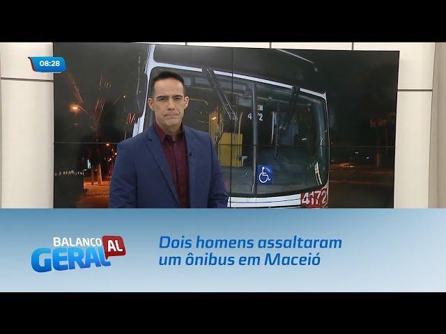Dois homens assaltaram um  ônibus em Maceió