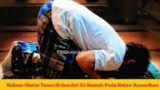 Download Video Hukum Shalat Tarawih Sendiri Di Rumah Pada Bulan Ramadhan MP3 3GP MP4