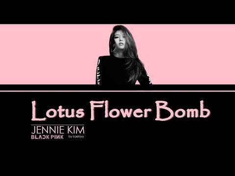 673 mb download free song lotus flower bomb 3 free music jennie kim blackpink lotus flower bomb lyrics cover mightylinksfo