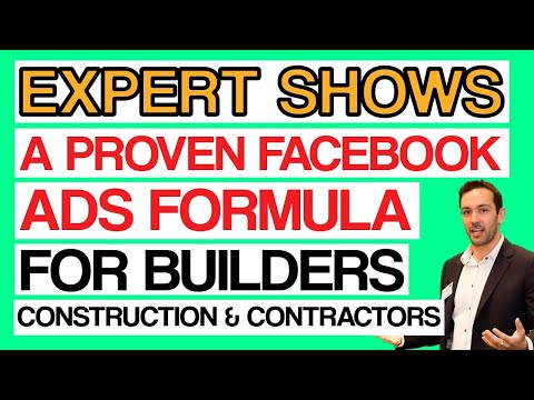 Proven Facebook Ads Strategy For Construction, Contractors, Builder  - Step-By-Step Tutorial