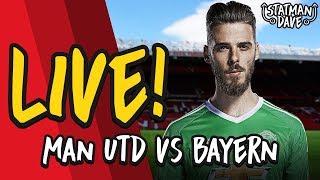 Bayern Munich 1-0 Manchester United LIVE | Statman Dave Watchalong & Pizza Party