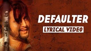 Defaulter | (Lyrical Video) | R Nait & Gurlez Akhtar | Mista Baaz | Latest Songs 2020 | Jass Records