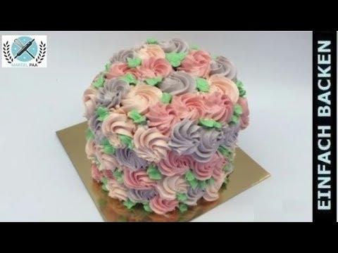 Rosen Torte Mit Buttercreme Rezept Youtube