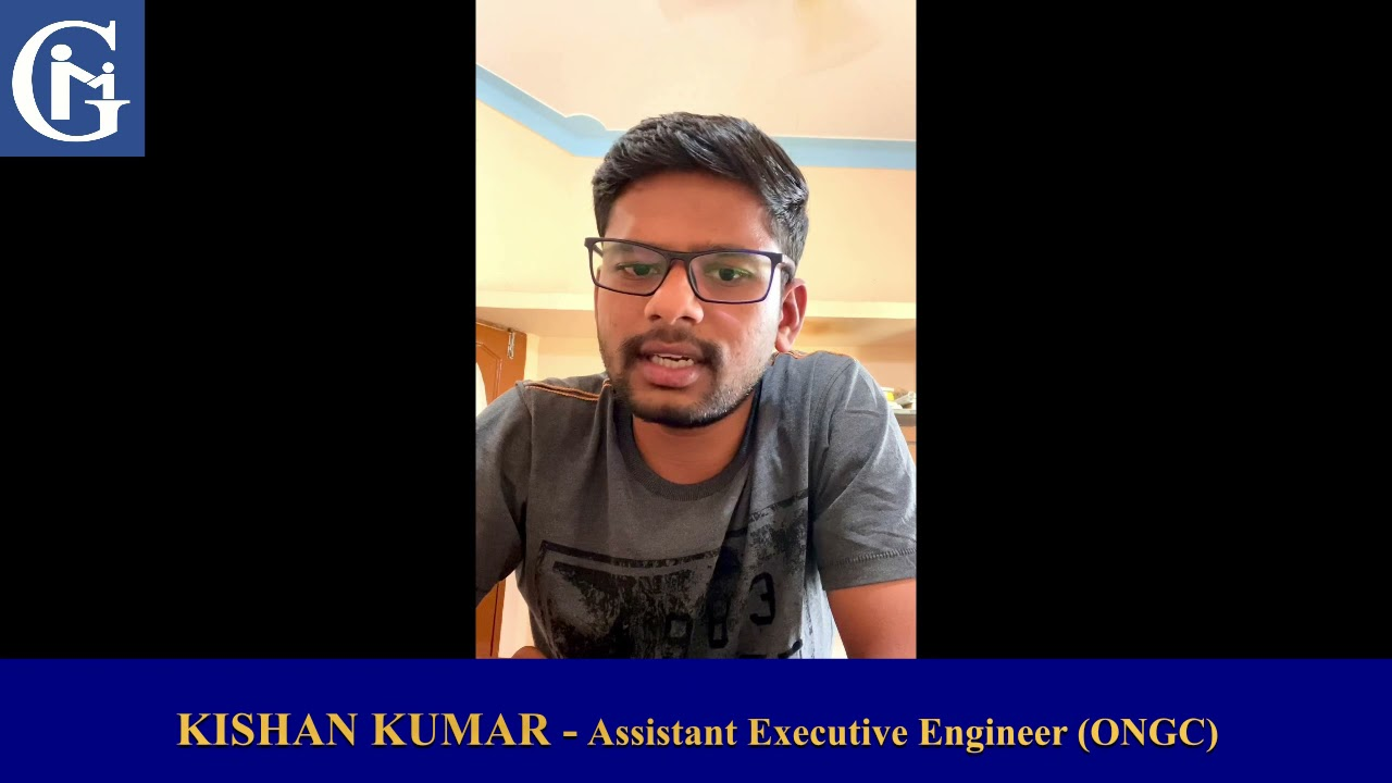 GATEMENTOR Alumni : Kishan Kumar - Assistant Executive Engineer (ONGC)