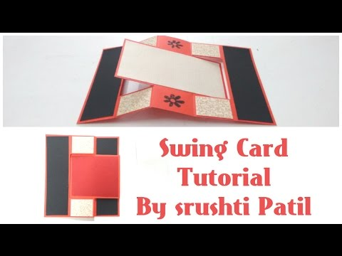 bb6f24609dc4 Swing Card Tutorial by Srushti Patil - YouTube
