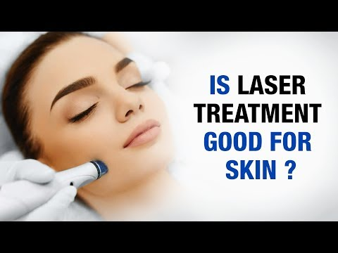 Is Laser treatment good for skin? - Beauty Mantra- Dr. Vijay Sharma