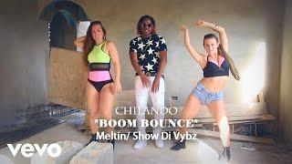 Смотреть клип Chilando - Boom Bounce
